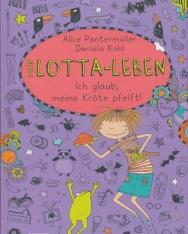 Alice Pantermüller: Mein Lotta-Leben 5. -  Ich glaub, meine Kröte pfeift!