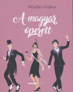 Winkler Gábor: A magyar operett
