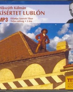 Mikszáth Kálmán: Kísértet Lublón - MP3  Szervét Tibor előadásában