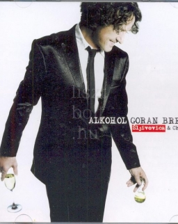 Goran Bregovic: Alkohol