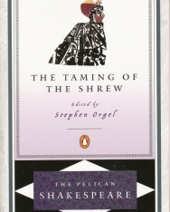 William Shakespeare: The Taming of the Shrew