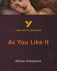York Notes Advanced - Shakespeare:As You Like It