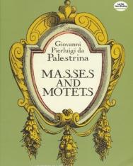 Giovanni Pierluigi da Palestrina: Masses and Motets