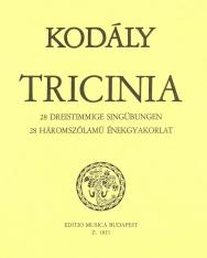 Kodály Zoltán: Tricinia (28 háromszólamú énekgyakorlat, szöveg nélküli kiadás)