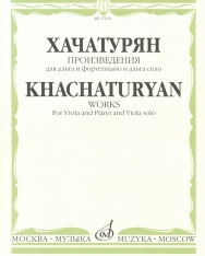 Aram Khachaturian: Works for Viola
