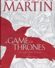 George R. R. Martin: A Game of Thrones - The Graphic Novel: Volume One