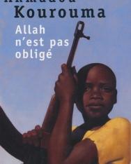 Ahmadou Kourouma: Allah n'est pas obligé