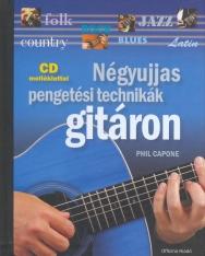 Phil Capone: Négyujjas pengetési technikák gitáron (folk, country, jazz, rock, blues, latin) - CD-melléklettel