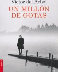 Víctor del Árbol: Un Millón De Gotas