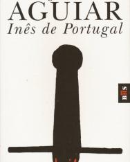 Joáo Aguiar: Inés de Portugal