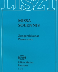 Liszt Ferenc: Missa Solennis - zongorakivonat