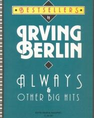Irving Berlin: Always & other big hits (angol és magyar nyelven, Bradányi Iván szövegeivel)
