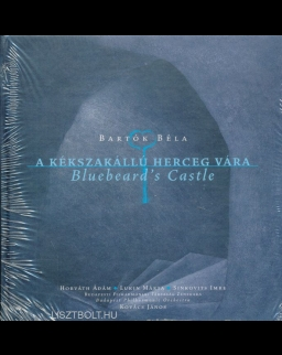 Bartók Béla: A Kékszakállú herceg vára (CD+könyv)