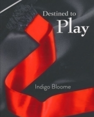 Indigo Bloome: Destined to Play (Avalon 1)