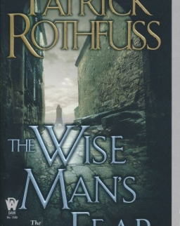 Patrick Rothfuss: The Wise Man's Fear (Kingkiller Chronicle Book 2)