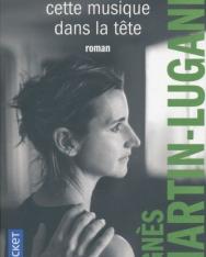 Agnes Martin-Lugand: J'ai toujours cette musique dans la tete