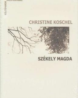 Christine Koschel - Székely Magda + CD (Költőpárok)