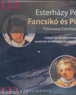 Esterházy Péter: Fancsikó és Pinta MP3 - a szerző előadásában