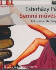 Esterházy Péter: Semmi művészet MP3  - a szerző előadásában