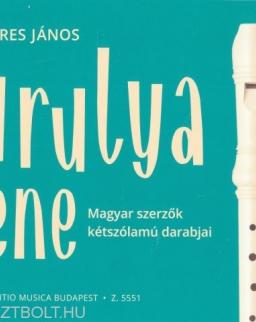 Béres János: Furulyazene 2. - Magyar szerzők kétszólamú darabjai