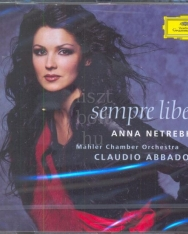 Anna Netrebko: Sempre Libera (Verdi, Bellini, Donizetti, Puccini opera áriák)