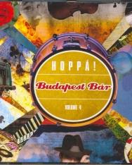 Budapest Bár: Hoppá!  Vol. 4