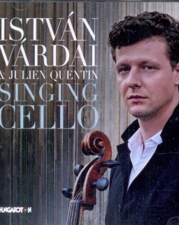 Várdai István & Julien Quentin: Singing Cello