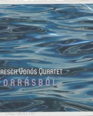 Dresch Vonós Quartet: Forrásból