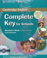 Complete Key for Schools Student's book without Answers & Workbook without Answers with Audio CD & CD-ROM