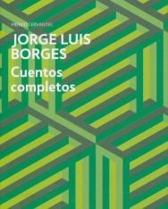 Jorge Luis Borges: Cuentos Completos
