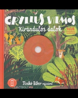 Gryllus Vilmos: Kirándulós dalok + CD