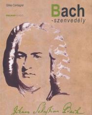 Gilles Cantagrel: Bach-szenvedély