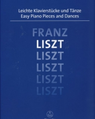Liszt Ferenc: Easy Piano Pieces and Dances