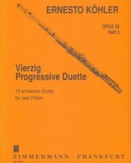 Ernesto Köhler: Vierzig Progressive Duette op. 55 /2. (15 nehezebb duett 2 fuvolára)