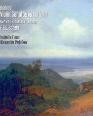 Brahms: Violin Sonata op. 100 & 108, Schumann: Three Romances