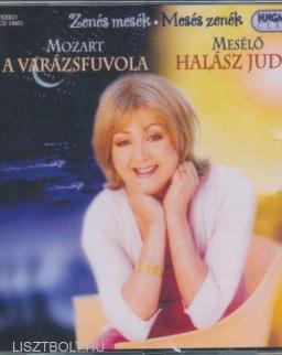 Wolfgang Amadeus Mozart: Varázsfuvola - Zenés mesék sorozat, Halász Judit előadásában