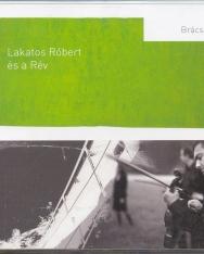 Lakatos Róbert és a Rév: Brácsatánc