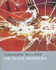 Tennessee Williams: The Glass Menagerie - Methuen Drama Student Editions