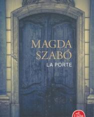 Szabó Magda: La Porte (Az ajtó francia nyelven)