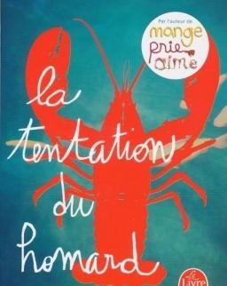 Elizabeth Gilbert: La Tentation du homard