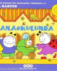 Bartos Erika: Anaokulunda (Bogyó és Babóca az óvodában török nyelven)
