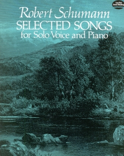 Robert Schumann: Selected Songs