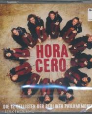 12 Cellisten der Berliner Philharmoniker: Hora Cero