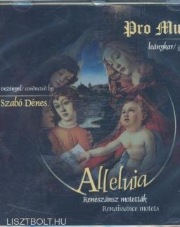 Alleluia - Reneszánsz motetták