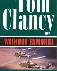 Tom Clancy: Without Remorse - Jack Ryan/John Clark Universe Volume 1