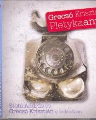 Grecsó Krisztián: Pletykaanyu - MP3 Stohl András és a szerző előadásában