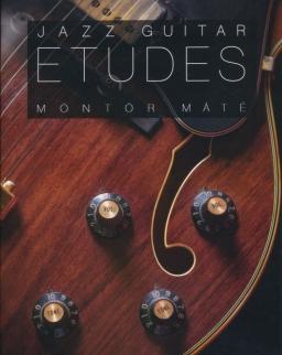 Möntör Máté: Jazz guitar etudes