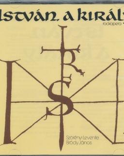 Szörényi-Bródy: István, a király rockopera - 2 CD