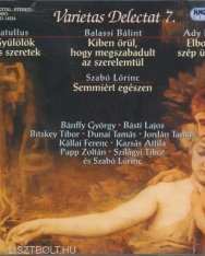 Varietas Delectat 7. - Catullus, Balassi Bálint, Ady Endre, Szabó Lőrinc