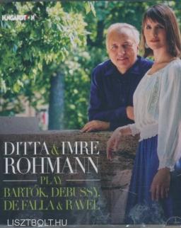 Rohmann Ditta & Rohmann Imre Play Bartók, Debussy, De Falla & Ravel